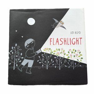 Flashlight Book By Lizi Boyd Hardback